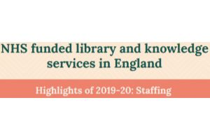 NHS Funded library and knowledge services in England highlights of 2019-20 staffing image